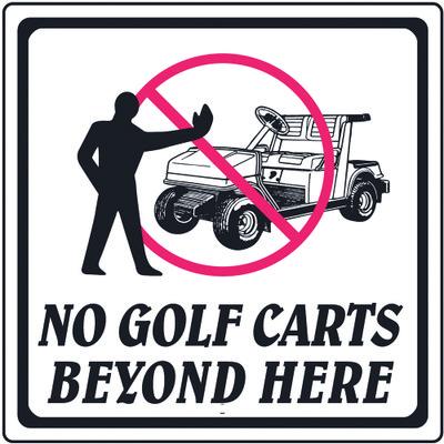 """12""""X12"""" Aluminum Sign No Golf Carts"""