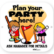 PLAN YOUR PARTY HERE SIGN